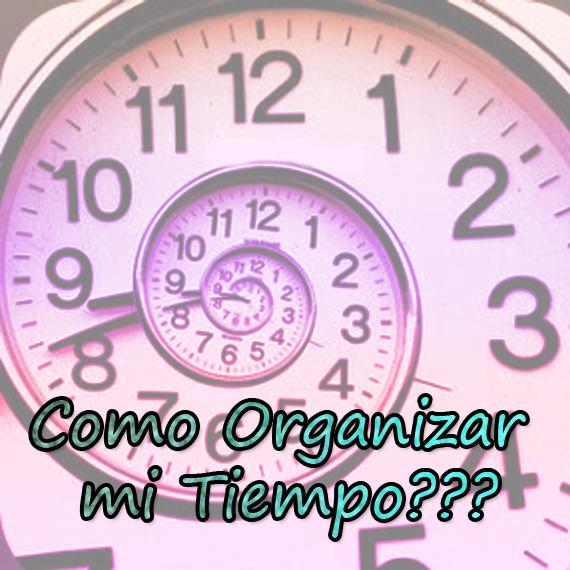 Como Organizar mi Tiempo
